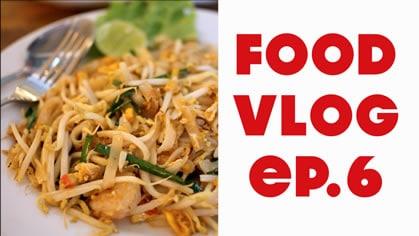 Thailand Food Vlog Ep. 6