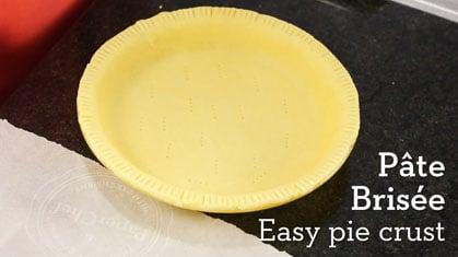 Easy Pie Crust – Pâte Brisée