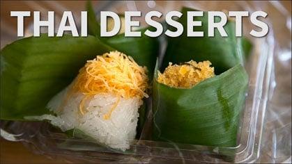 Special: Thai Desserts!