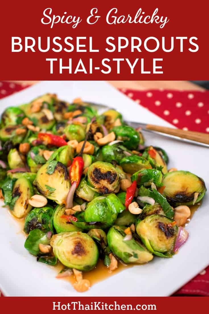 Add a little Thai flavour to your holiday table with this veggie side dish recipe! Brussel sprouts like you've never had—perfectly al dente, tossed with a spicy, garlicky, Thai dressing. Guaranteed to brighten up your Christmas dinner table! #Christmasrecipe #brusselsprouts #holidayrecipe #veggiesidedish #thairecipe #glutenfree