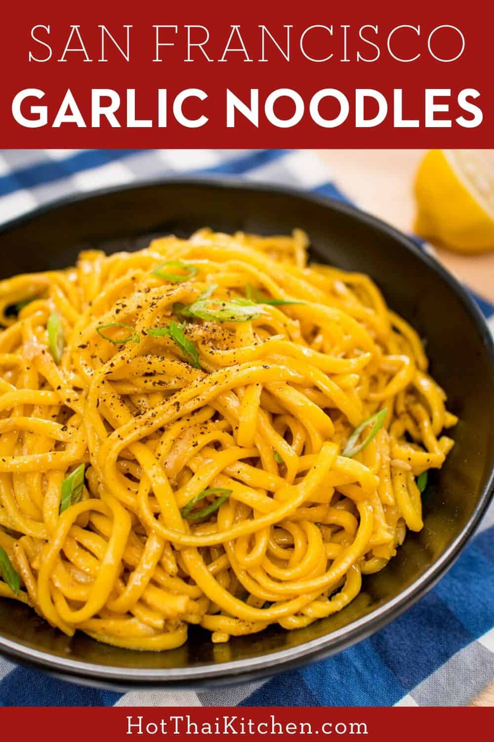 A famous dish from San Francisco, garlic noodles are buttery, chewy, and umami. So satisfying and goes well with a barbecue or a seafood feast! #eggnoodles #garlicnoodles #sidedish