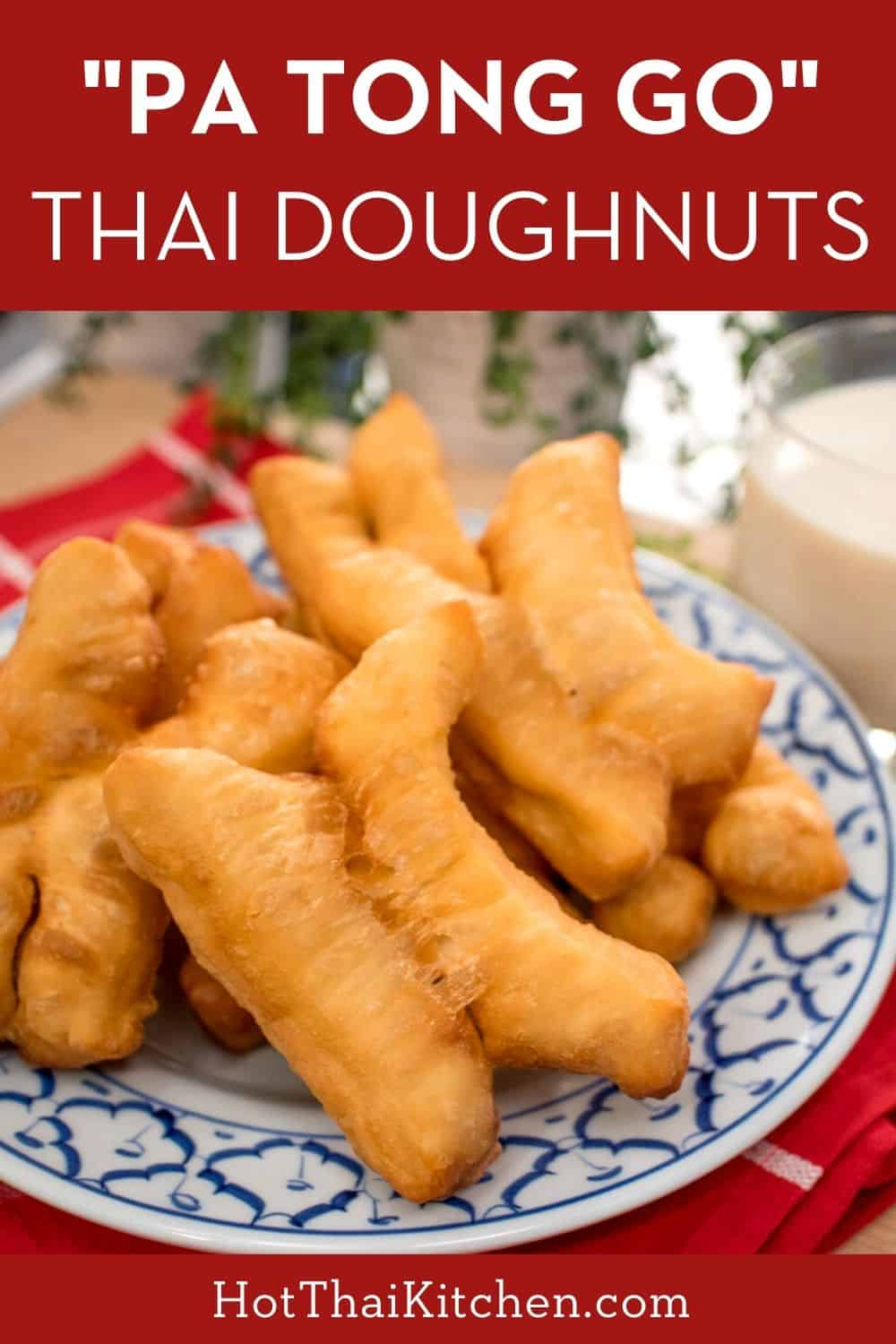 The ultimate Thai breakfast experience. This simple recipe is authentic and uses a key ingredient that yields the best, crispy, airy pa tong go, just like in Thailand! #thaifood #streetfood #chinesedoughnuts
