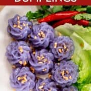 "Pinterest image of flower shaped dumplings with a side of chilies and lettuce, topped with fried garlic. With text that read ""Thai flower dumplings""."