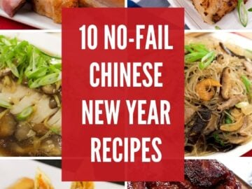 A grid of 6 images of Chinese new year recipes with text in the middle that says: 10 no fail recipes for Chinese New Year